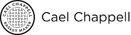 Cael Chappell, Basket Maker